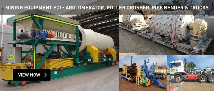 Mining Equipment EOI - Agglometrator, roller crusher, pipe bender and trucks