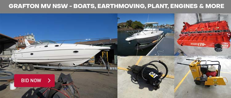Grafton MV Sale - Boats, Earthmoving, Plant, Engines & More