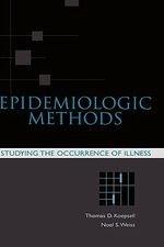 Epidemiologic Methods: Studying the Occu