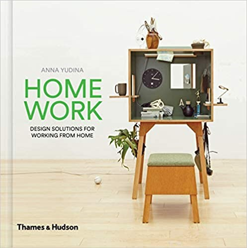 ANNA YUDINA, ``HomeWork: Design Solutions for Working from Home``. Buyers N